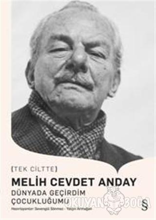 Dünyada Geçirdim Çocukluğumu - Melih Cevdet Anday - Everest Yayınları