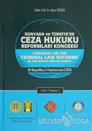 Dünyada ve Türkiye'de Ceza Hukuku Reformları Kongresi (2 Cilt) (Ciltli