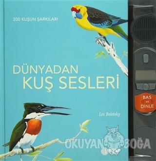 Dünyadan Kuş Sesleri 200 Kuşun Şarkıları (Ciltli) - Les Beletsky - NTV