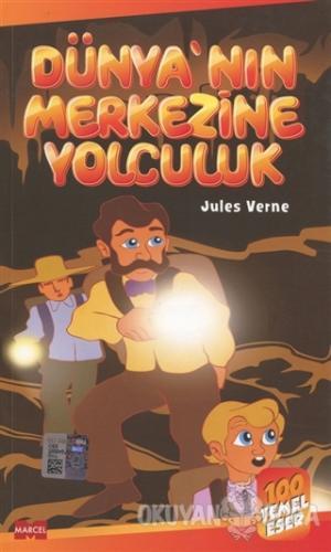 Dünya'nın Merkezine Yolculuk Jules Verne