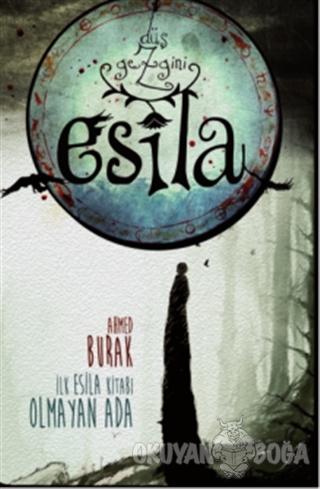 Düş Gezgini Esila - Ahmed Burak - Doğan Egmont Yayıncılık