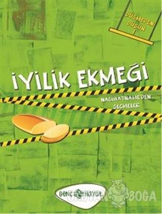 Düşmeden Düşün 1 - İyilik Ekmeği - Mehmet Akif Ordulu - Genç Hayat