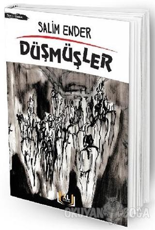 Düşmüşler - Salim Ender - X Large Yayınları