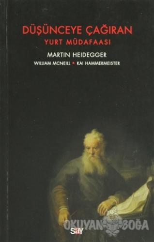 Düşünceye Çağıran - Martin Heidegger - Say Yayınları
