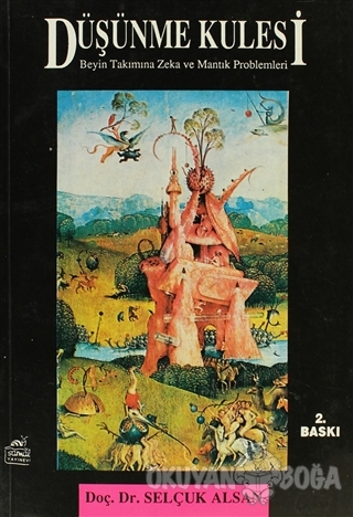 Düşünme Kulesi - Selçuk Alsan - Sarmal Yayınevi
