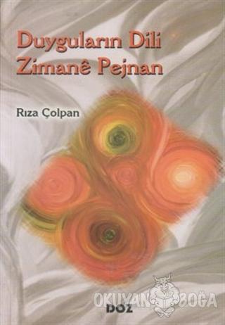Duyguların Dili - Zimane Pejnan - Rıza Çolpan - Doz Basım Yayın