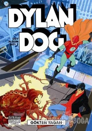 Dylan Dog Dev Albüm: 2 - Gökten Yağan - Tito Faraci - Lal Kitap
