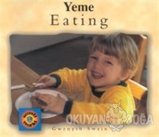 Eating / Yeme - Gwenyth Swain - Milet Yayınları