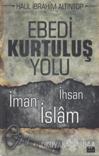 Ebedi Kurtuluş Yolu Halil İbrahim Altıntop