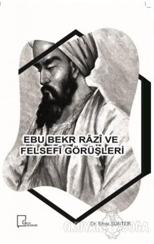 Ebu Bekr Razi ve Felsefi Görüşleri