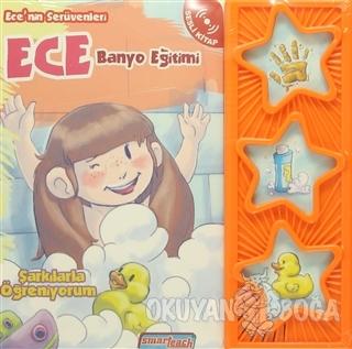 Ece'nin Serüvenleri / Ece Banyo Eğitimi (Sesli Kitap)