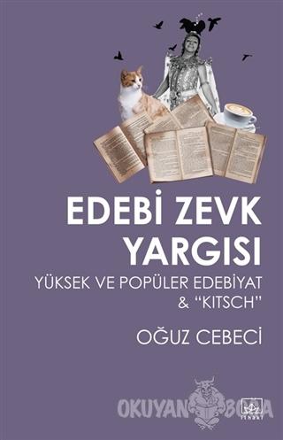 Edebi Zevk Yargısı Yüksek ve Popüler Edebiyat ve Kitsch