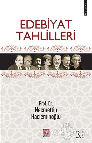 Edebiyat Tahlilleri - Necmettin Hacıeminoğlu - Türk Edebiyatı Vakfı Ya