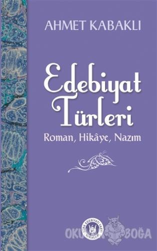 Edebiyat Türleri - Ahmet Kabaklı - Türk Edebiyatı Vakfı Yayınları