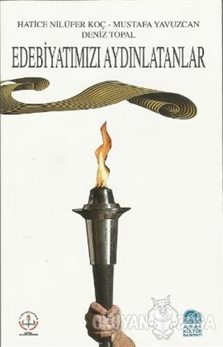Edebiyatımızı Aydınlatanlar - Hatice Nilüfer Koç - Sokak Kitapları Yay