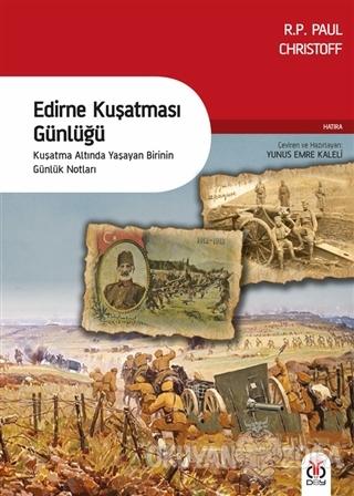 Edirne Kuşatması Günlüğü - R. P. Paul Christoff - DBY Yayınları