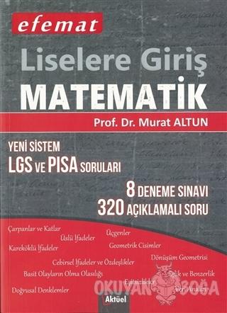 Efemat Liselere Giriş Matematik - Murat Altun - Alfa Aktüel Yayınları