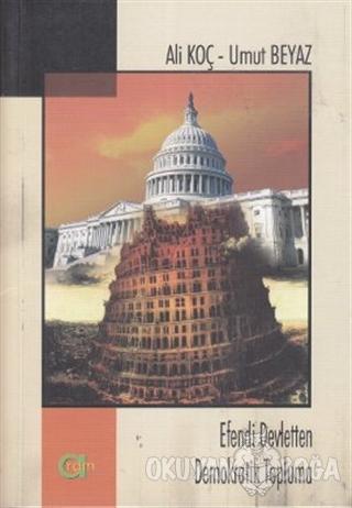 Efendi Devletten Demokratik Topluma