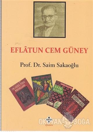 Eflatun Cem Güney - Saim Sakaoğlu - Kömen Yayınları