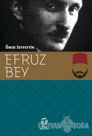 Efruz Bey - Ömer Seyfettin - Tema Yayınları