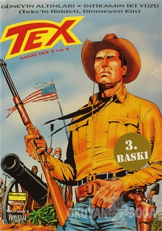 Efsanevi Tex Maceraları Sayı: 5 Maxi Tex 3 ve 4 Güneyin Altınları - İn