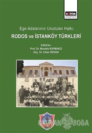 Ege Adalarının Unutulan Halkı: Rodos ve İstanköy Türkleri