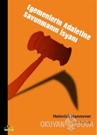 Egemenlerin Adaletine Savunmanın İsyanı