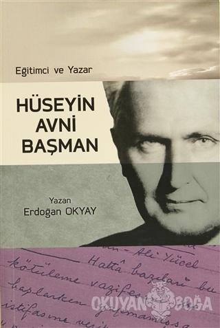 Eğitimci ve Yazar- Hüseyin Avni Başman - Erdoğan Okyay - Kavaklıdere K