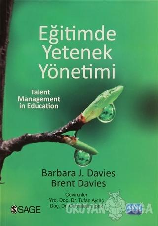 Eğitimde Yetenek Yönetimi - Barbara J. Davies - Nobel Akademik Yayıncı