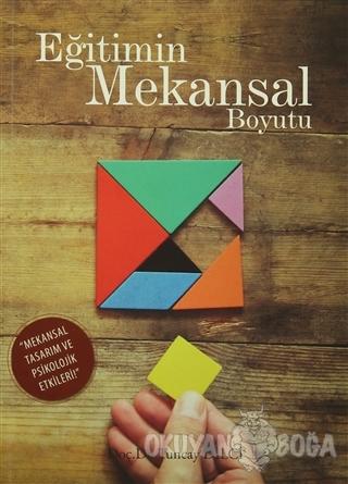 Eğitimin Mekansal Boyutu - Tuncay Dilci - Eğitim Yayınevi - Ders Kitap