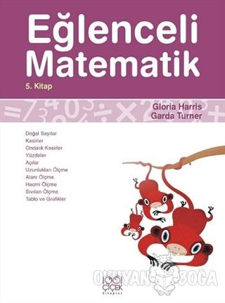 Eğlenceli Matematik 5. Kitap - Garda Turner - 1001 Çiçek Kitaplar