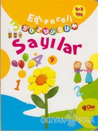 Eğlenceli Sözlüğüm - Sayılar - Kolektif - Çilek Kitaplar