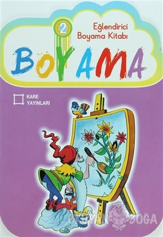 Eğlendirici Boyama Kitabı 2 - Kolektif - Kare Yayınları - Özel Ürün