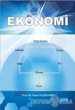 Ekonomi - İsmet Daşdemir - Nobel Akademik Yayıncılık