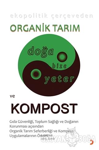 Ekopolitik Çerçeveden Organik Tarım ve Kompost - E. Ortar - Cinius Yay