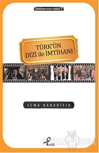 Ekranın Kısa Tarihi 1: Türk'ün Dizi İle İmtihanı