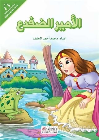 El-Emiru'-d-Difda (Kurbağa Prens) - Prensesler Serisi - Kolektif - Akd