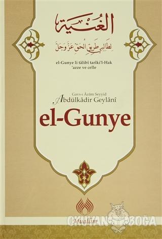 el-Gunye - Gavs-ı Azam Seyyid Abdülkadir Geylani - Muallim Neşriyat