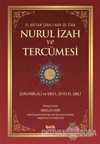 El Miftah Şerh-i Nur-ül İzah, Nurul İzah ve Tercümesi (Ciltli) - Abdul