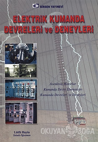 Elektrik Kumanda Devreleri ve Deneyleri - Lütfü Hayta - Birsen Yayınev