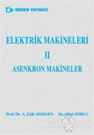 Elektrik Makineleri 2 Asenkron Makineler - Sibel Zorlu - Birsen Yayıne