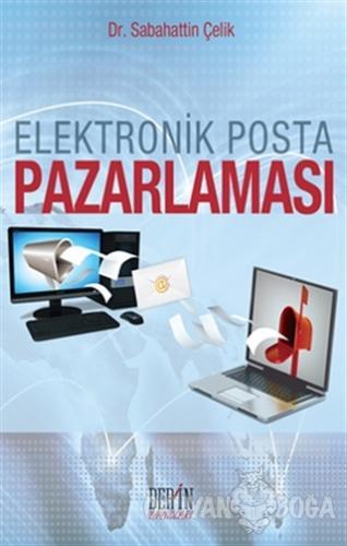 Elektronik Posta Pazarlaması - Sabahattin Çelik - Derin Yayınları