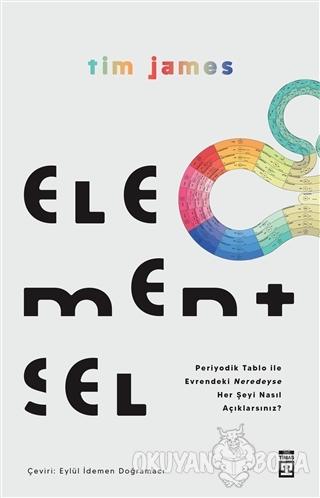 Elementsel - Tim James - Timaş Yayınları