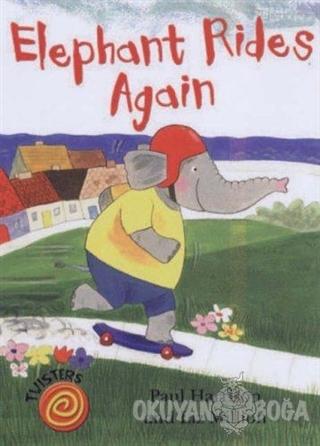 Elephant Rides Again - Twisters