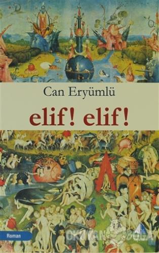 Elif! Elif!