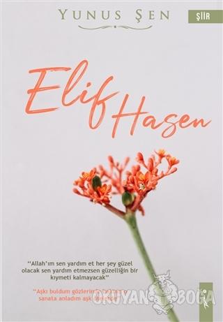 Elif Hasen - Yunus Şen - İkinci Adam Yayınları