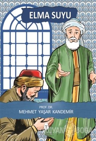Elma Suyu - Mehmet Yaşar Kandemir - Tahlil Yayınları