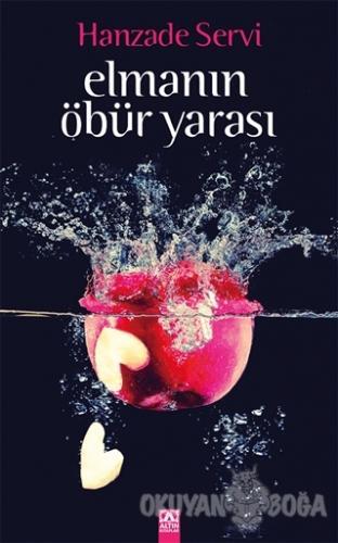 Elmanın Öbür Yarası - Hanzade Servi - Altın Kitaplar