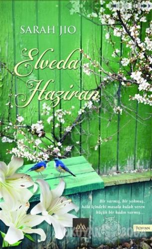 Elveda Haziran - Sarah Jio - Arkadya Yayınları