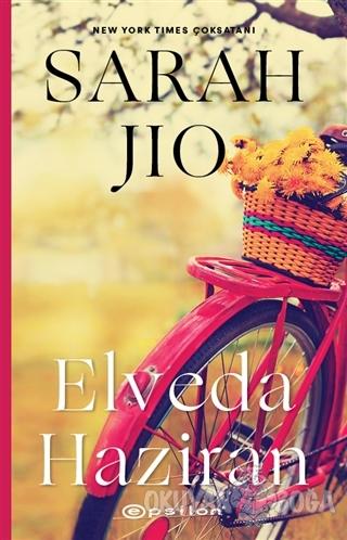 Elveda Haziran - Sarah Jio - Epsilon Yayınevi